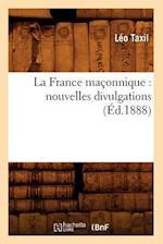 La France Maconnique af Leo Taxil