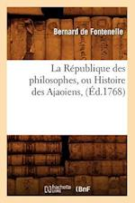 La Republique Des Philosophes, Ou Histoire Des Ajaoiens, (Ed.1768) (Litterature)