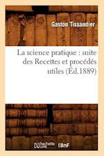 La Science Pratique af Tissandier G., Gaston Tissandier