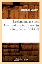 Le Demi-Monde Sous Le Second Empire af Albert De Maugny, Albert Maugny (De)