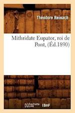 Mithridate Eupator, Roi de Pont, (Ed.1890) af Theodore Reinach
