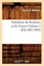 Nobiliaire de Ponthieu Et de Vimeu Volume 2 (Ed.1861-1864) af Rene De Belleval, Rene De Belleval