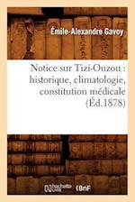 Notice Sur Tizi-Ouzou af Emile-Alexandre Gavoy, Gavoy E. a.