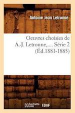 Oeuvres Choisies de A.-J. Letronne. Serie 2 (Ed.1881-1885) af Antoine Jean Letronne, Letronne a. J.