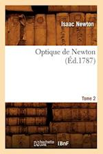 Optique de Newton. Tome 2 (Ed.1787) af Sir Isaac Newton