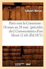 Paris Sous La Commune af Moriac E., Edouard Moriac