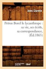Petrus Borel Le Lycanthrope (Litterature)