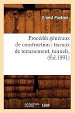 Procedes Generaux de Construction af Pontzen E., Ernest Pontzen, Ernest Pontzen