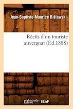 Recits D'Un Touriste Auvergnat (Ed.1888) af Bielawski J. B. M., Jean-Baptiste-Maurice Bielawski