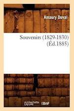 Souvenirs (1829-1830) (Ed.1885) af Amaury Duval