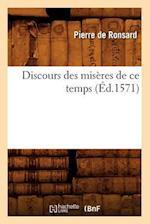 Discours Des Miseres de Ce Temps, (Ed.1571) af Pierre De Ronsard