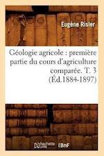 Geologie Agricole af Risler E., Eugene Risler