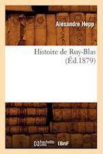 Histoire de Ruy-Blas (A0/00d.1879) af Alexandre Hepp, Hepp a.