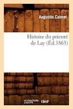 Histoire Du Prieure de Lay af Augustin Calmet