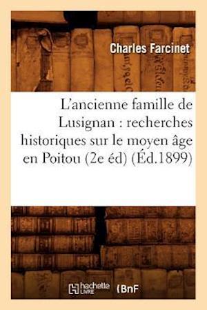 L'Ancienne Famille de Lusignan