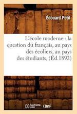 L'Ecole Moderne af Petit E., Edouard Petit