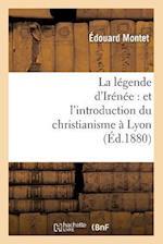 La Legende D'Irenee af Edouard Montet, Montet E.