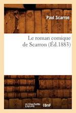 Le Roman Comique de Scarron af Paul Scarron