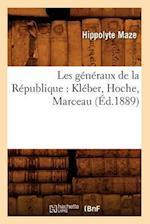 Les Generaux de La Republique af Hippolyte Maze