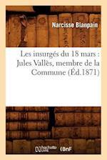 Les Insurges Du 18 Mars af Narcisse Blanpain, Blanpain N.