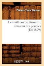 Les Millions de Barnum (Sciences Sociales)