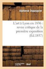 L'Art À Lyon En 1836