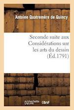 Seconde Suite Aux Considérations Sur Les Arts Du Dessin, Ou Projet de Règlement