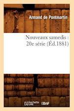 Nouveaux Samedis af Armand De Pontmartin, De Pontmartin a.