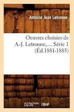 Oeuvres Choisies de A.-J. Letronne. Serie 1 (Ed.1881-1885) af Antoine Jean Letronne, Letronne a. J.
