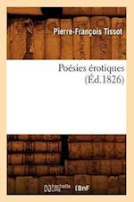 Poesies Erotiques, (Ed.1826) af Tissot P. F., Pierre-Francois Tissot