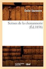 Scenes de La Chouannerie, (Ed.1858) af Emile Souvestre