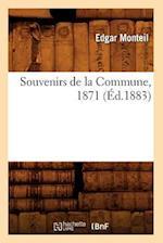 Souvenirs de la Commune, 1871 (Ed.1883) af Monteil E., Edgar Monteil