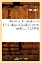 Toulon Et Les Anglais En 1793 af Paul Cottin, Cottin P.