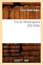 Vie de Montesquieu (Ed.1816) af Louis Simon Auger