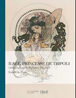 Ilsee, Princesse de Tripoli - Lithographies de A. Mucha af De Flers-R