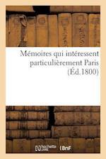 Mémoires Qui Intéressent Particulièrement Paris