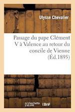 Passage Du Pape Clement V a Valence Au Retour Du Concile de Vienne (Religion)