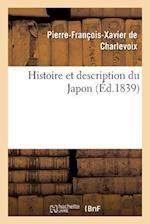 Histoire Et Description Du Japon af Pierre-Francois Xavier Charlevoix (De), De Charlevoix-P-F-X