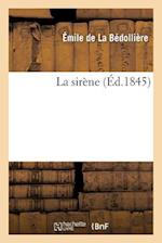 La Sirene af Emile La Bedolliere (De), De La Bedolliere-E