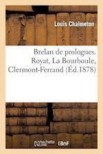 Brelan de Prologues. Royat, La Bourboule, Clermont-Ferrand af Louis Chalmeton