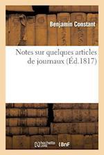 Notes Sur Quelques Articles de Journaux