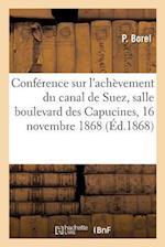 Conférence Sur l'Achèvement Du Canal de Suez, Salle Du Boulevard Des Capucines,
