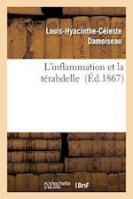 L'Inflammation Et La Terabdelle = L'Inflammation Et La Ta(c)Rabdelle (Science S)