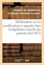 Délibération Sur Les Modifications À Apporter Dans La Législation Actuelle Des Patentes