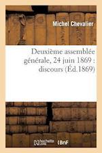 Deuxieme Assemblee Generale, 24 Juin 1869 af Hyacinthe Loyson, M. Chevalier, Michel Chevalier