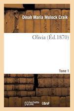 Olivia. Tome 1 af Craik-D