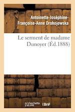 Le Serment de Madame Dunoyer