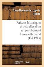 Raisons Historiques Et Actuelles D'Un Rapprochement Franco-Allemand af Franc-Maconnerie