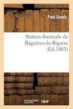 Station Thermale de Bagnères-De-Bigorre