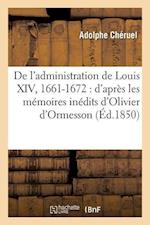 de L'Administration de Louis XIV, 1661-1672
